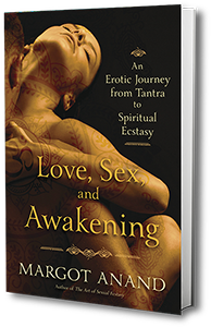 Love Sex and Awakening book cover Margot Anand